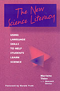 The New Science Literacy by Marlene Thier with Bennett Daviss